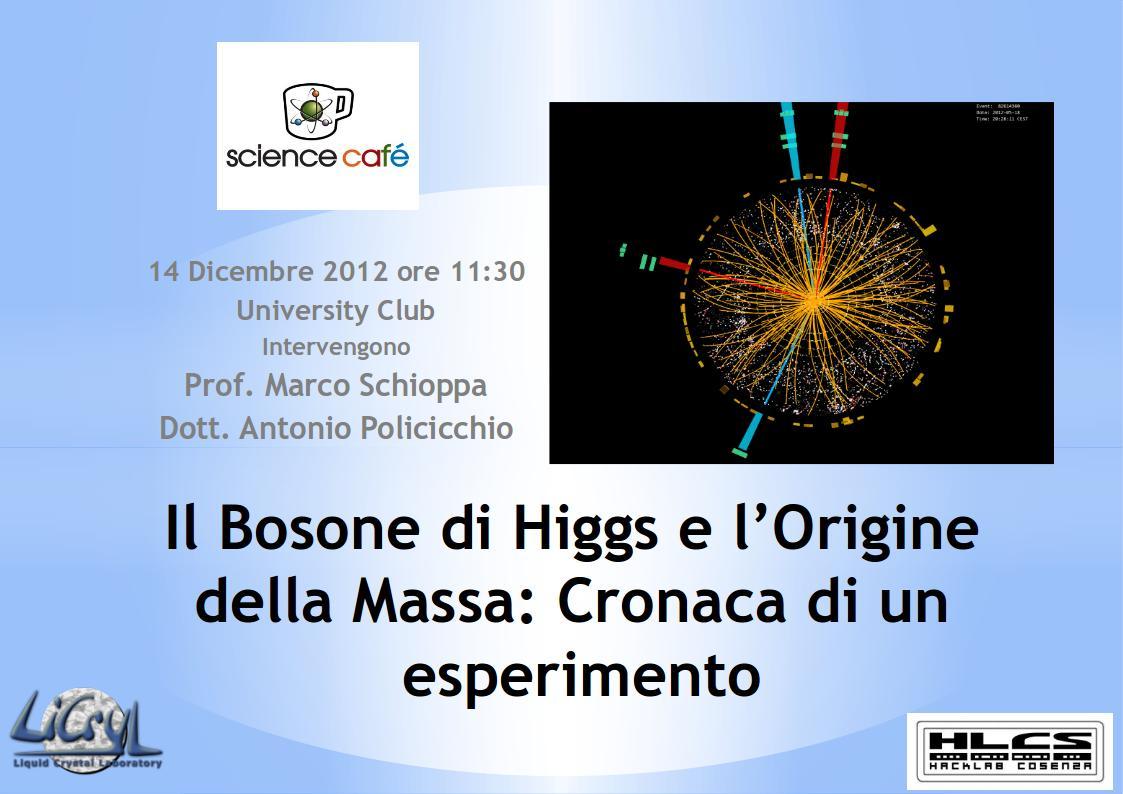 Il bosone di Higgs e l'origine della massa: cronaca di un esperimento