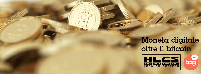Locandina - Moneta digitale oltre il bitcoin
